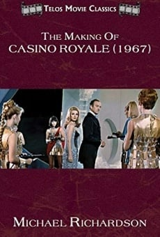 The Making of 'Casino Royale' on-line gratuito