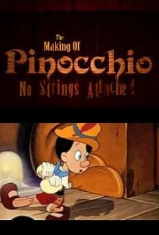 Watch The Making of 'Pinocchio': No Strings Attached online stream