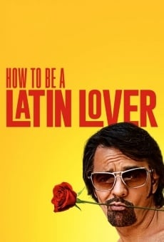 How to Be a Latin Lover on-line gratuito