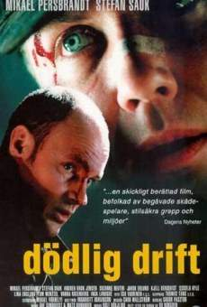 Watch Dödlig drift online stream