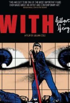 With Gilbert & George en ligne gratuit