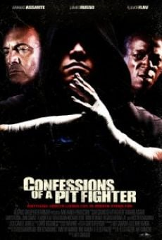 Confessions of a Pit Fighter online kostenlos