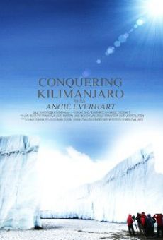 Conquering Kilimanjaro with Angie Everhart Online Free