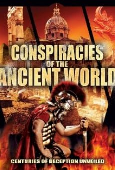 Conspiracies of the Ancient World: The Secret Knowledge of Modern Rulers online free
