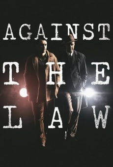 Against the Law on-line gratuito