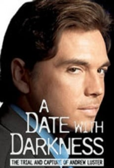 Watch a date with darkness online