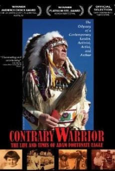 Contrary Warrior: The Life and Times of Adam Fortunate Eagle on-line gratuito