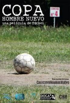 Ver película Copa Hombre Nuevo. Una película de fútbol