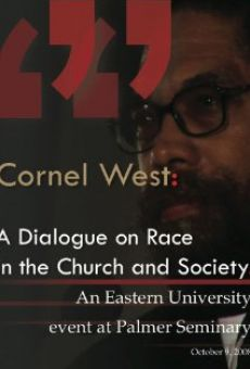 Cornel West: A Dialogue on Race in the Church and Society online streaming
