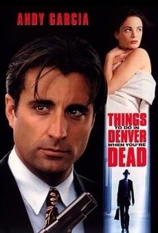 Ver película Cosas que hacer en Denver cuando estás muerto