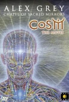 CoSM the Movie: Alex Grey & the Chapel of Sacred Mirrors on-line gratuito