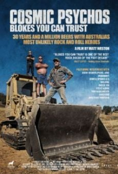 Ver película Cosmic Psychos: Blokes You Can Trust