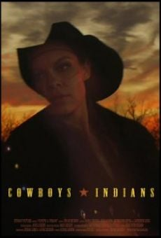 Película: Cowboys and Indians
