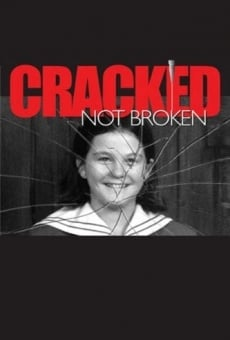 Cracked Not Broken online