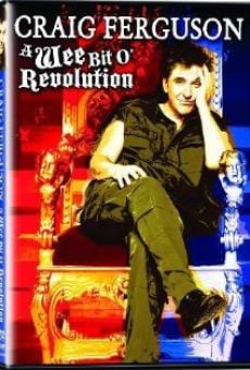 Craig Ferguson: A Wee Bit o' Revolution online free