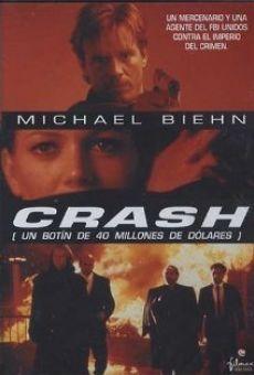 Ver película Crash: un botín de cuarenta millones de dólares