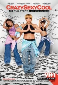 CrazySexyCool: The TLC Story on-line gratuito