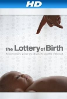 Ver película Creating Freedom: The Lottery of Birth