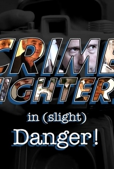 Crime Fighters in Slight Danger gratis
