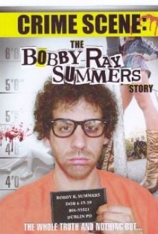 Película: Crime Scene: The Bobby Ray Summers Story