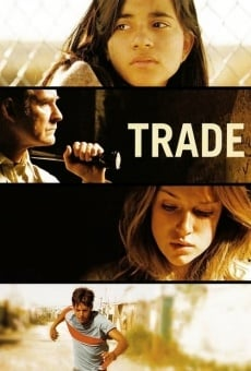 Trade (aka Welcome to America) on-line gratuito