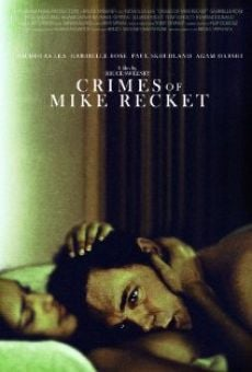 Ver película Crimes of Mike Recket