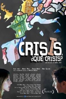 Ver película Crisis, ¿qué crisis?