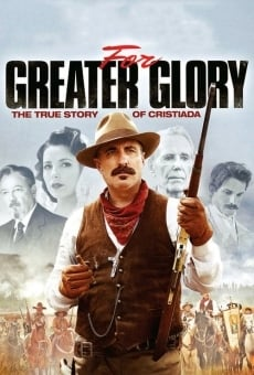 Watch For Greater Glory: The True Story of Cristiada online stream