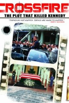 Ver película Crossfire: The Plot That Killed Kennedy