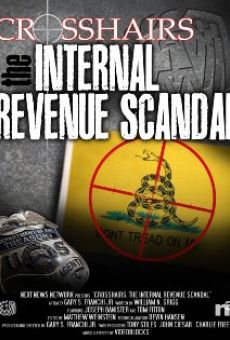 Ver película Crosshairs: The Internal Revenue Scandal