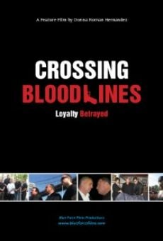 Ver película Crossing Blood Lines