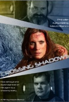 Crossing Shadows on-line gratuito