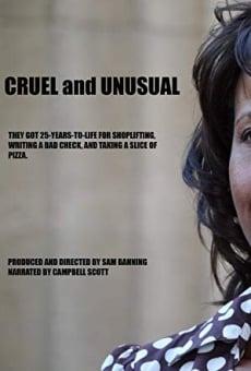 Cruel and Unusual gratis