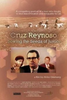 Ver película Cruz Reynoso: Sowing the Seeds of Justice