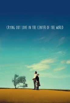 Ver película Crying Out Love, In The Center Of the World