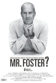 How Much Does Your Building Weigh, Mr Foster? on-line gratuito