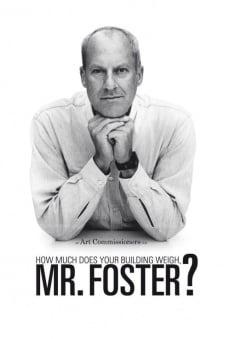 Ver película ¿Cuánto pesa su edificio, Sr. Foster?