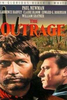 The Outrage on-line gratuito