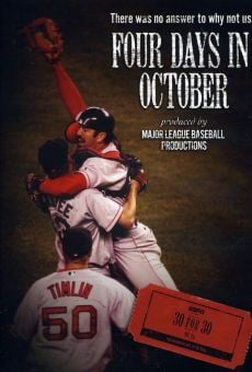 30 for 30: Four Days in October on-line gratuito