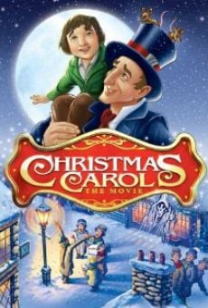 Christmas Carol: The Movie on-line gratuito