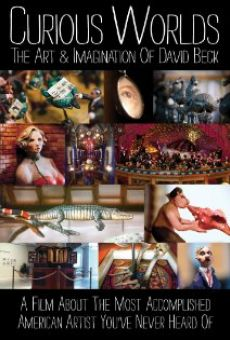 Película: Curious Worlds: The Art & Imagination of David Beck