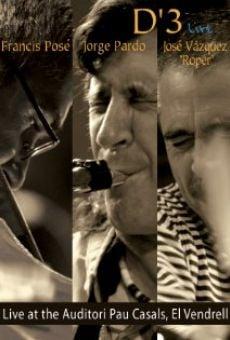 Ver película D'3: Live in El Vendrell