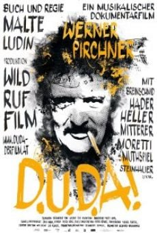 Ver película D.U.D.A! Werner Pirchner