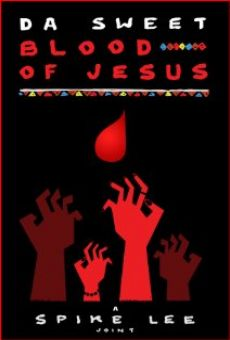 Da Sweet Blood of Jesus on-line gratuito