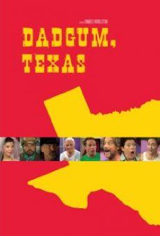 Ver película Dadgum, Texas