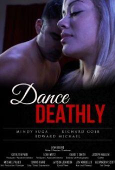 Watch Dance Deathly online stream