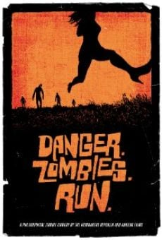Danger. Zombies. Run. gratis