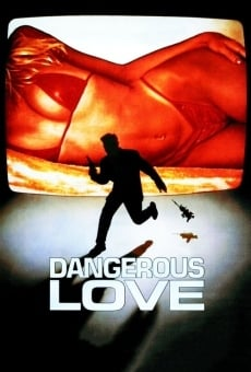 Ver película Dangerous Love