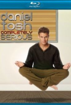 Daniel Tosh: Completely Serious gratis