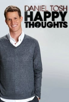 Daniel Tosh: Happy Thoughts online